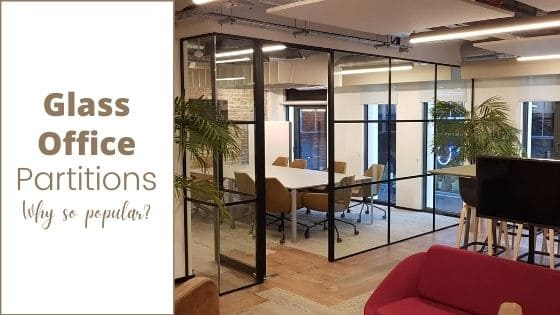 Why Are Glass Office Partitions So Popular